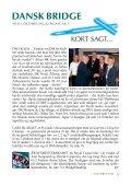 Inde i bladet: DM for klubber SWAN internetbridge Fald dog fra Lidt ... - Page 3
