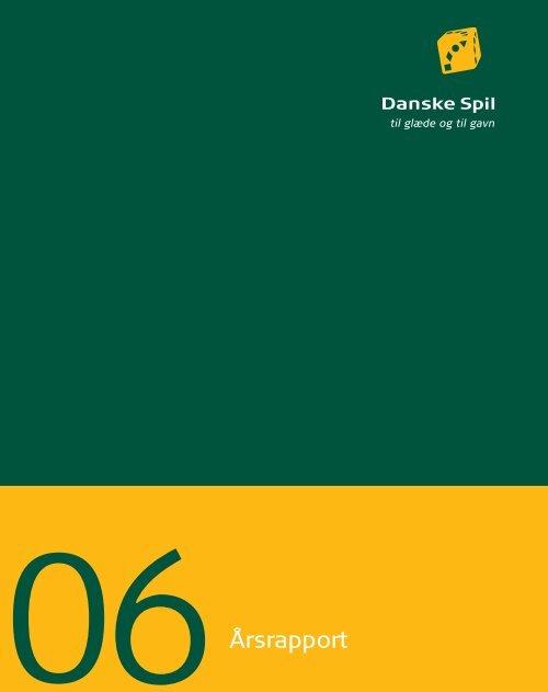 Årsrapport 2005 - Danske Spil