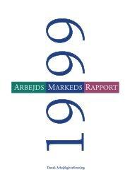 ArbejdsMarkedsRapport 1999 - Dansk Arbejdsgiverforening