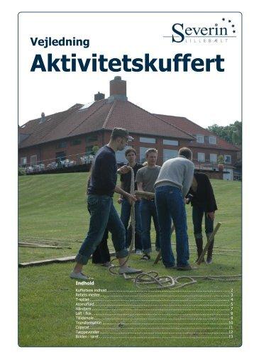 Aktivitetsvejledning KUFFERT - Severin Kursuscenter