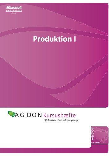 Produktion I - Agidon