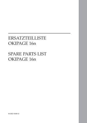 ERSATZTEILLISTE OKIPAGE 16n SPARE PARTS LIST OKIPAGE 16n
