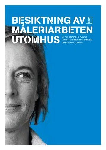 Besiktning av måleriarbeten UTOMHUS - Publikationer från ...
