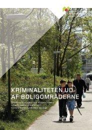 kriminaliteten ud af boligområderne - Center for boligsocial udvikling