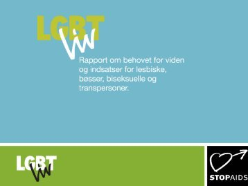 Du kan downloade oplægget fra offentliggørelsen af ... - Stop Aids