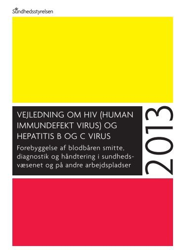 vejledning om hiv (human immundefekt virus) og hepatitis b og c virus