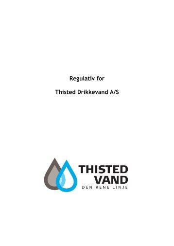 Regulativ for - Thisted vand