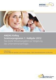 ANZAG Kolleg Seminarprogramm 1. Halbjahr 2012 Das breite ...