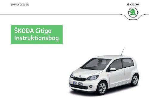 ŠKODA Citigo Instruktionsbog - Media Portal - Škoda Auto