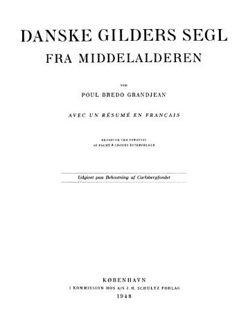 Poul Bredo Grandjean: Danske Gilders Segl fra Middelalderen
