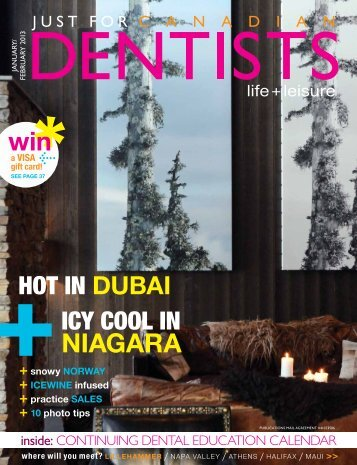 January/February 2013 - Just For Canadian Dentists Magazine