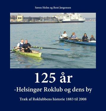 Jubilæumsbogen 2008 - Helsingør Roklub