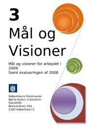 Mål og visioner - Børne Kultur Daginstitutionen Galaxen