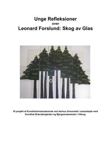 Unge Refleksioner Leonard Forslund: Skog av Glas