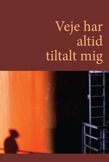 Veje har altid tiltalt mig - Dansk Forfatterforening