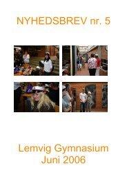 NYHEDSBREV nr. 5 Lemvig Gymnasium Juni 2006