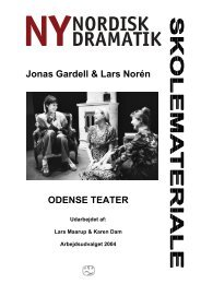 Ny nordisk dramatik (MORS VILJE SKE og ... - Odense Teater