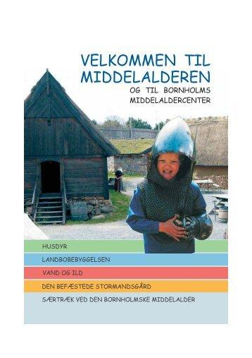 VELKOMMEN TIL MIDDELALDEREN - Bornholms Middelaldercenter