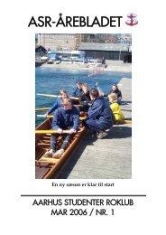 Årebladet 06.1 (fylder 3.52mb) - ASR - Aarhus Studenter Roklub