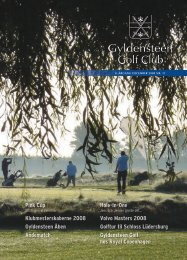 December 2008 (PDF) - Gyldensteen Golf Club