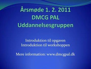 Uddannelsesgruppen under DMCG-PAL - hvor langt er den kommet?
