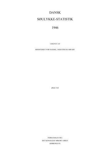 DANSK SØULYKKE-STATISTIK 1946