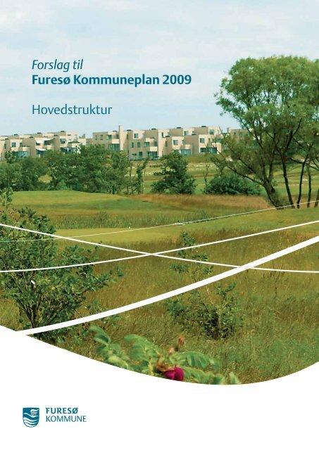 Forslag til Furesø Kommuneplan 2009 Hovedstruktur - Skovlinien.dk