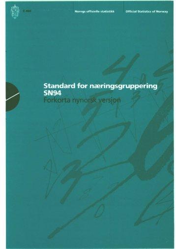 Standard for næringsgruppering SN94 Forkorta nynorsk versjon