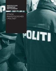 Etnisk mangfoldighEd i politiEt - Institut for Menneskerettigheder