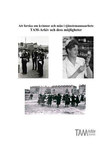 Att forska om kvinnor och män i tjänstemannaarbete (pdf) - TAM-Arkiv
