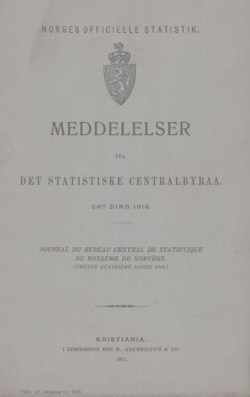 Meddelelser fra Det Statistiske Centralbyrå 1916 - SSB