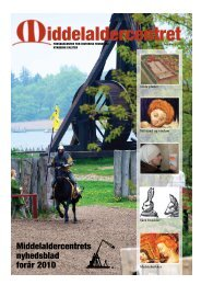Middelaldercentrets Nyhedsblad forår 2010(pdf-fil, 2,1MB)