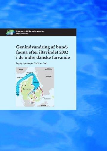 Genindvandring af bundfauna efter iltsvindet 2002 i de indre danske ...
