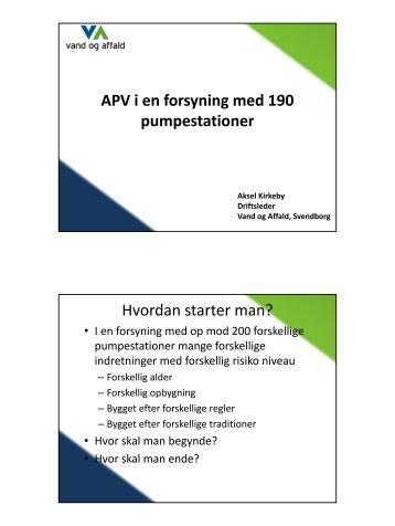 APV i en forsyning med 190 pumpestationer Hvordan starter man?