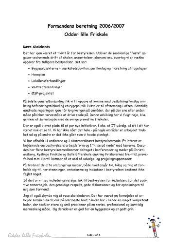 Formandens beretning 2006/2007 Odder lille Friskole