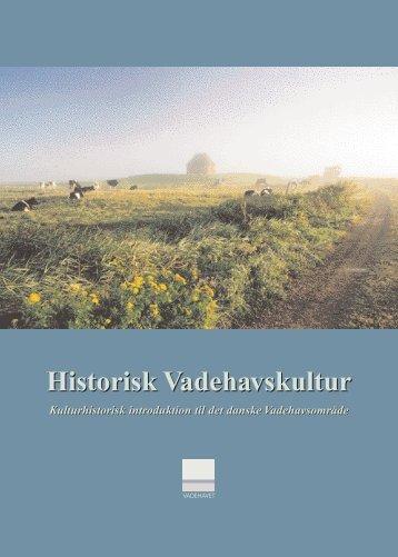 Historisk Vadehavskultur - Vadehav.dk