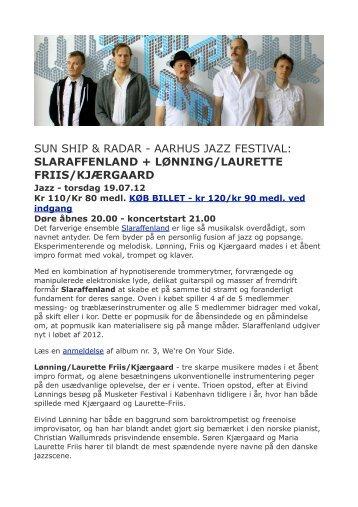 SUN SHIP & RADAR - AARHUS JAZZ FESTIVAL ... - Godsbanen