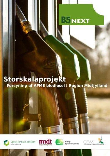 Storskalaprojekt med forsyning af AFME biodiesel i ... - Trafikstyrelsen