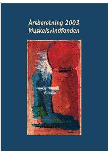 Årsberetning 2003 Muskelsvindfonden