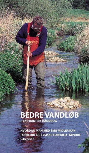 Bedre vandloeb - en praktisk handbog - Fredericia Kommune