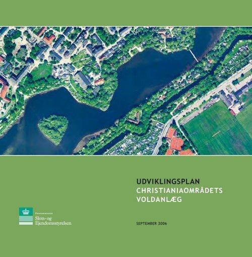 Udviklingsplan | Christianiaområdets voldanlæg - Christianias frie ...