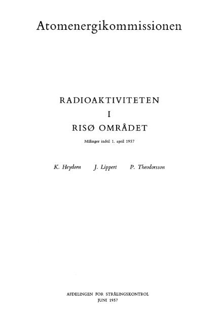 The radioactivity in the Risø district. Measurements up to 1 Apr 1957 ...