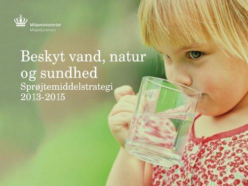 Beskyt vand, natur og sundhed - LandbrugsInfo