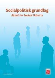 Socialpolitisk grundlag - Rådet for Socialt Udsatte