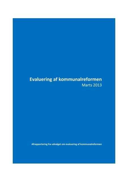 Evaluering af kommunalreformen - Økonomi- og Indenrigsministeriet