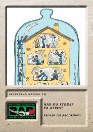 Når du støder på asbest - Regler og baggrund - BAR Bygge & Anlæg
