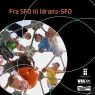 Fra SFO til Idræts-SFO - Danmarks Idræts-Forbund