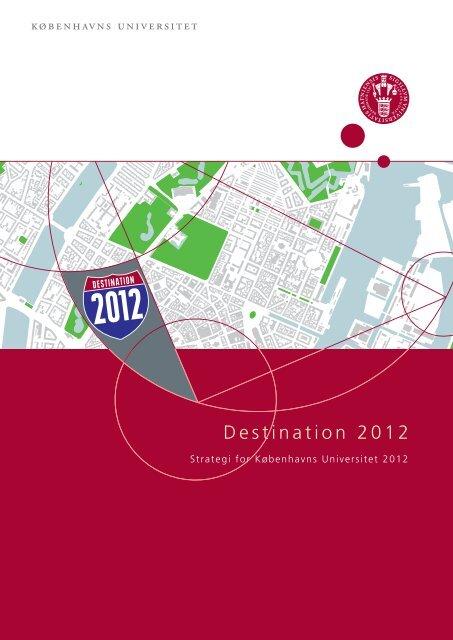 Destination 2012 - Københavns Universitet