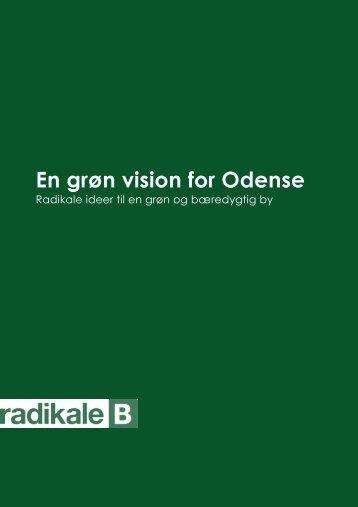 En grøn vision for Odense - Odense Radikale Venstre