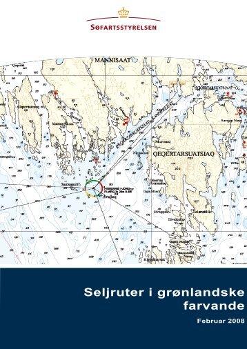 Seljruter i grønlandske farvande - Søfartsstyrelsen